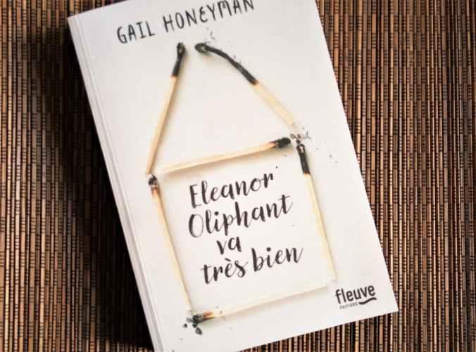 Eleanor oliphant va très bien de Gail Honeyman fleuve éditions