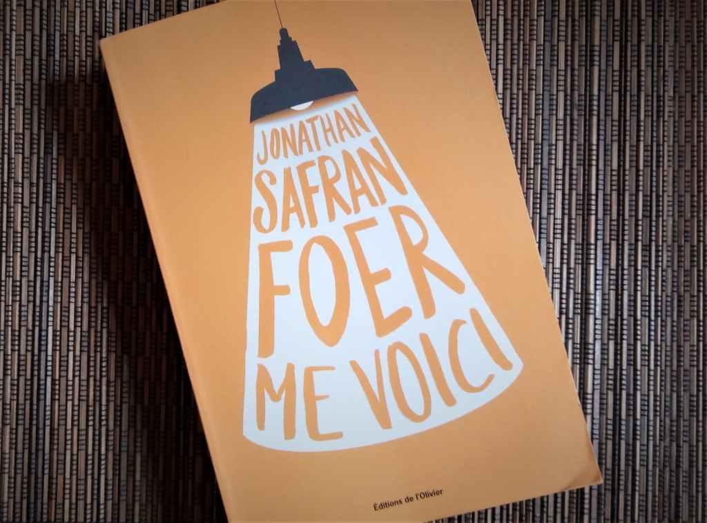 me voici de Jonathan safran foer, éditions de l'Olivier