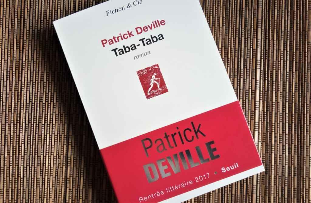 taba taba de Patrick deville éditions du Seuil