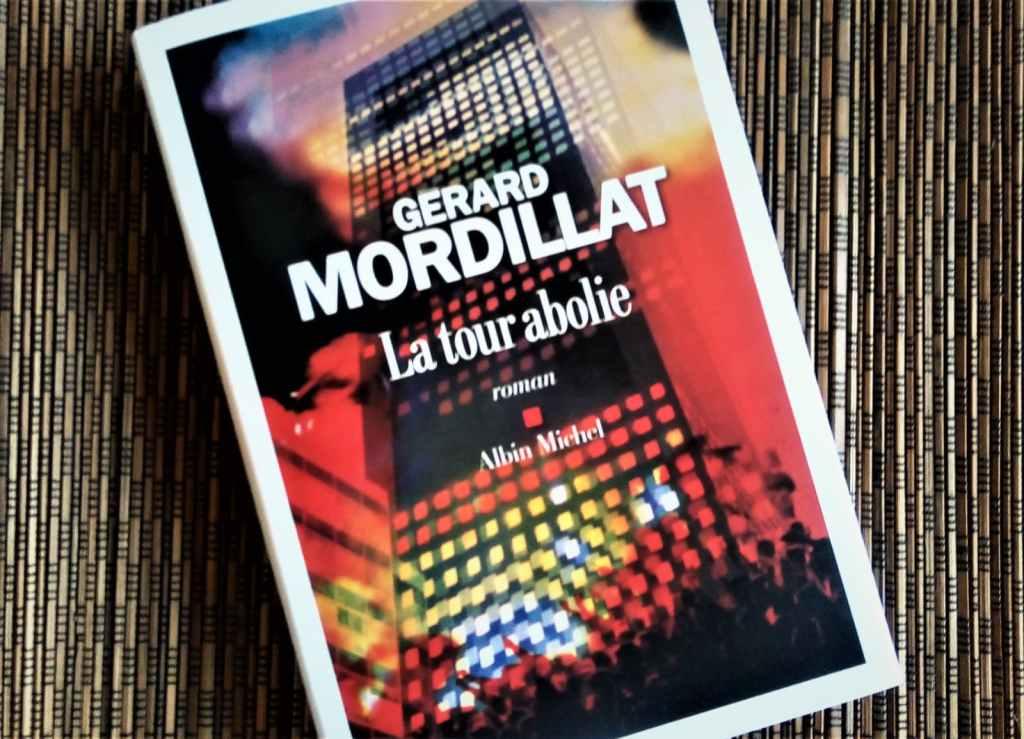 La tour abolie de Gérard Mordillat éditions Albin Michel