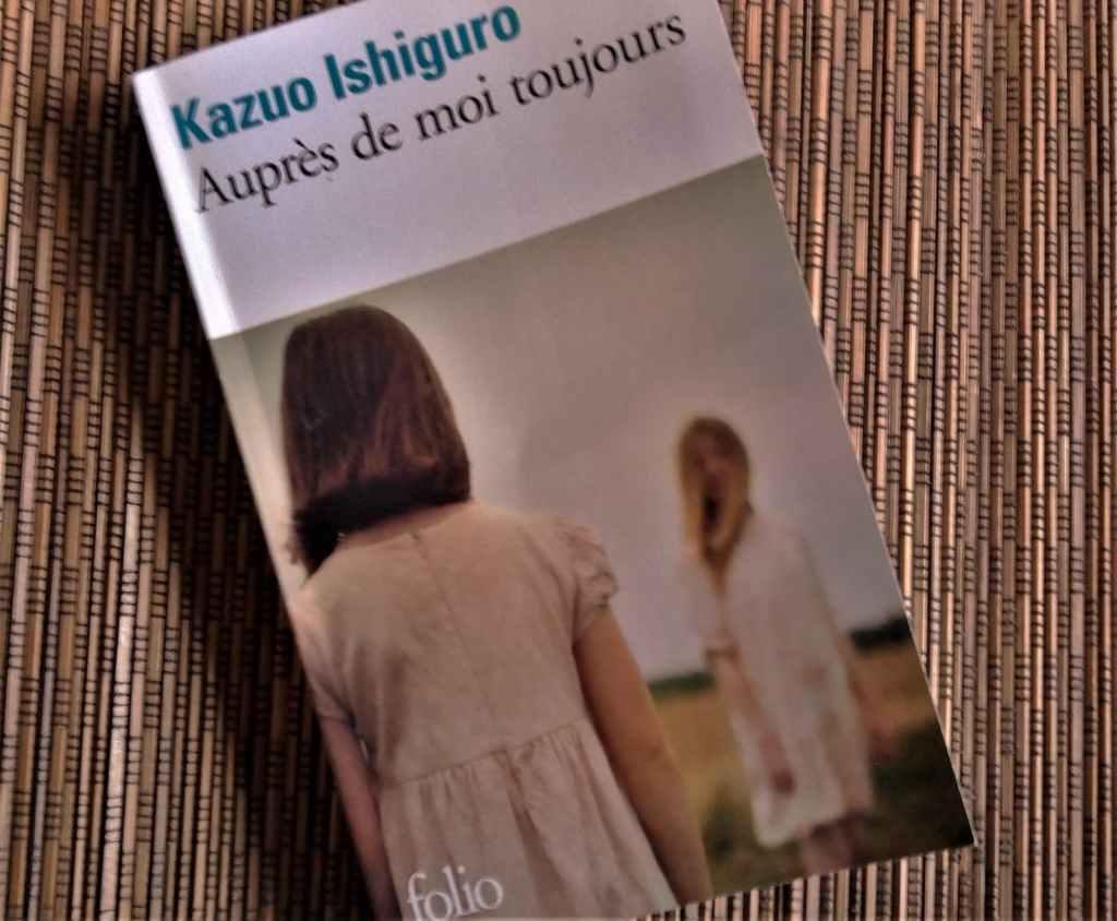 Auprès de moi toujours de Kazuo Ishiguro, éditions folio