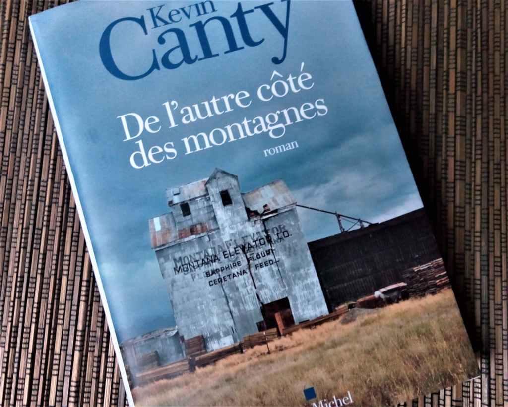 De l'autre côté des montagnes de Kevin Canty éditions Albin Michel
