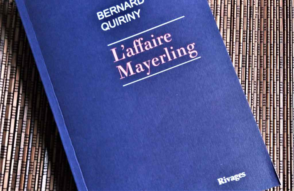 l'affaire Mayerling de Bernard Quiriny édiitons Rivages