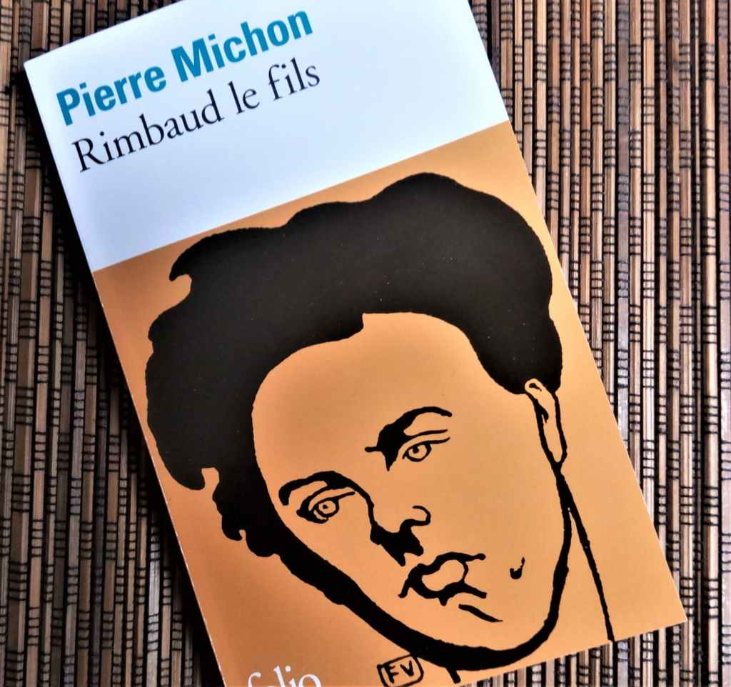 rimbaud le fils de pierre michon, éditions folio