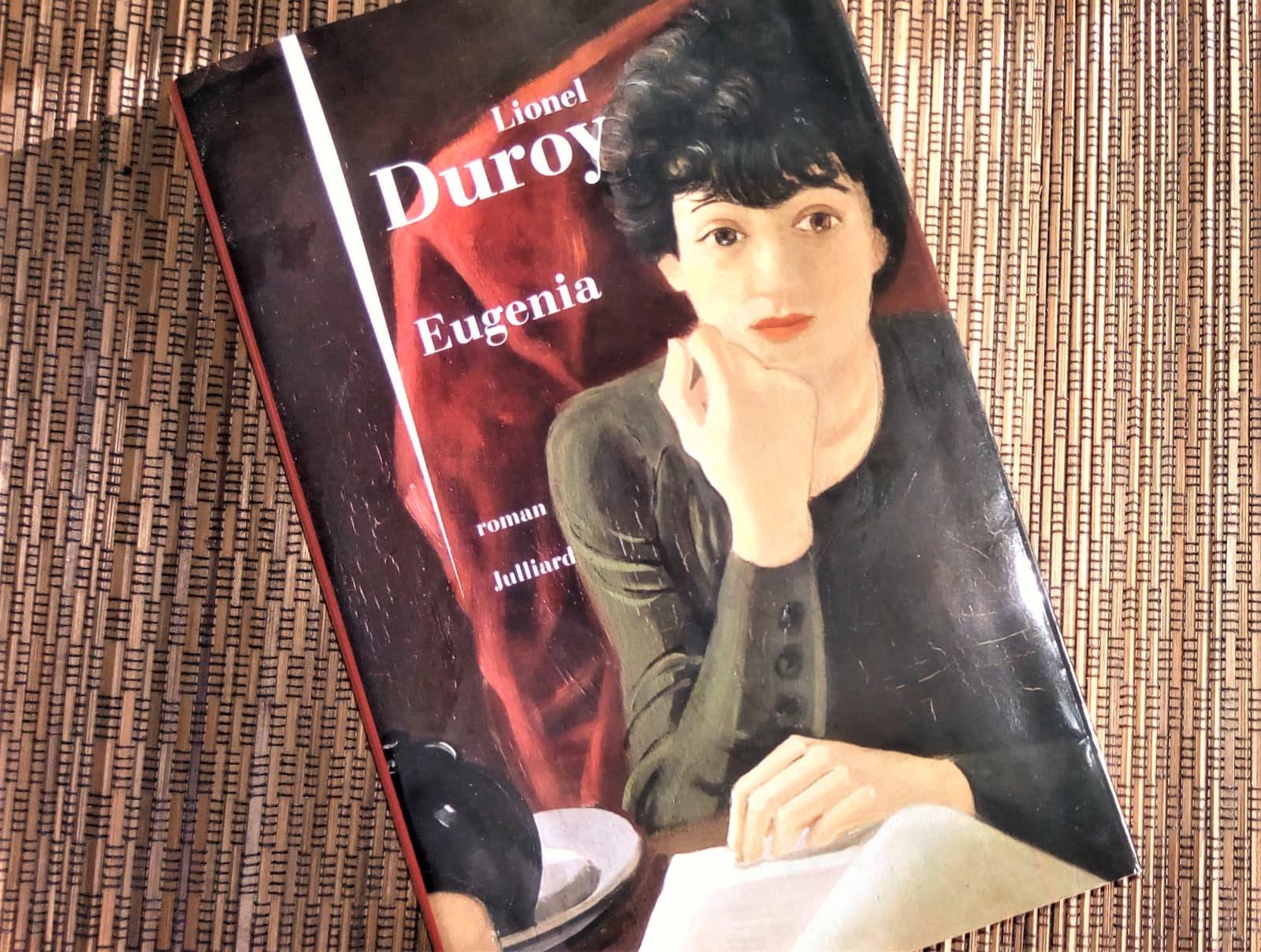 eugenia de Lionel Duroy éditions julliard