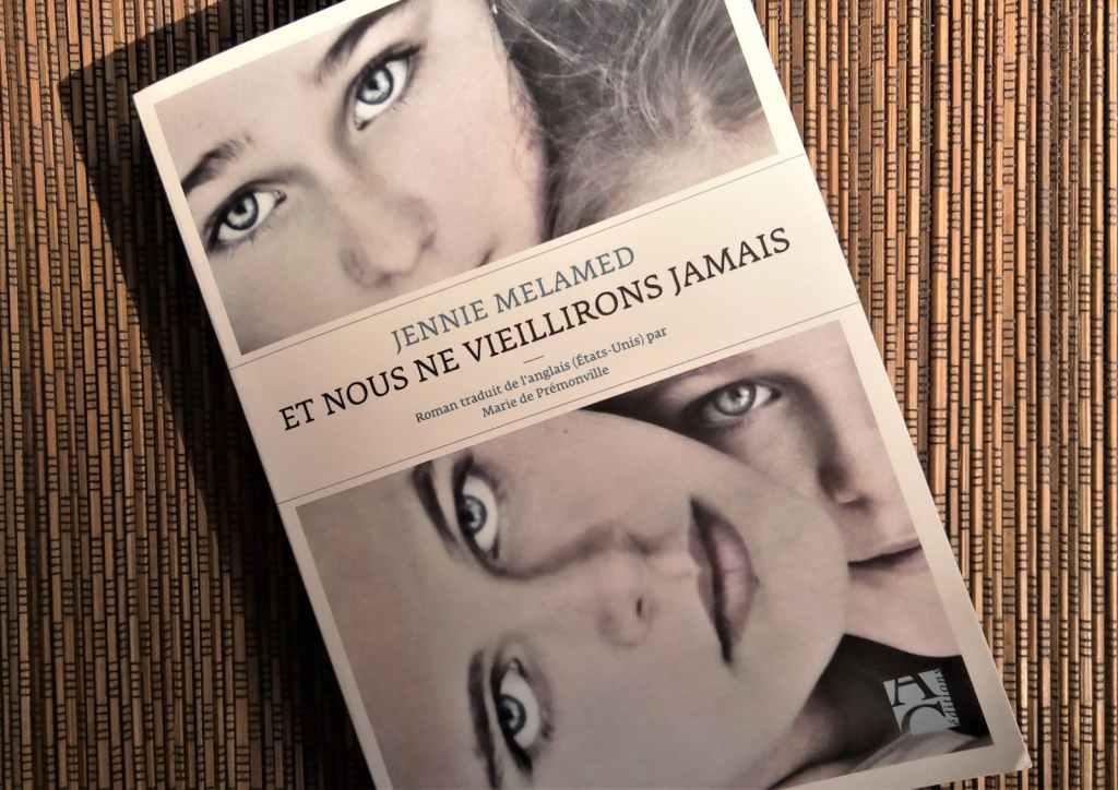 Livre 'Et nous ne vieillirons jamais' de Jenny Melamed