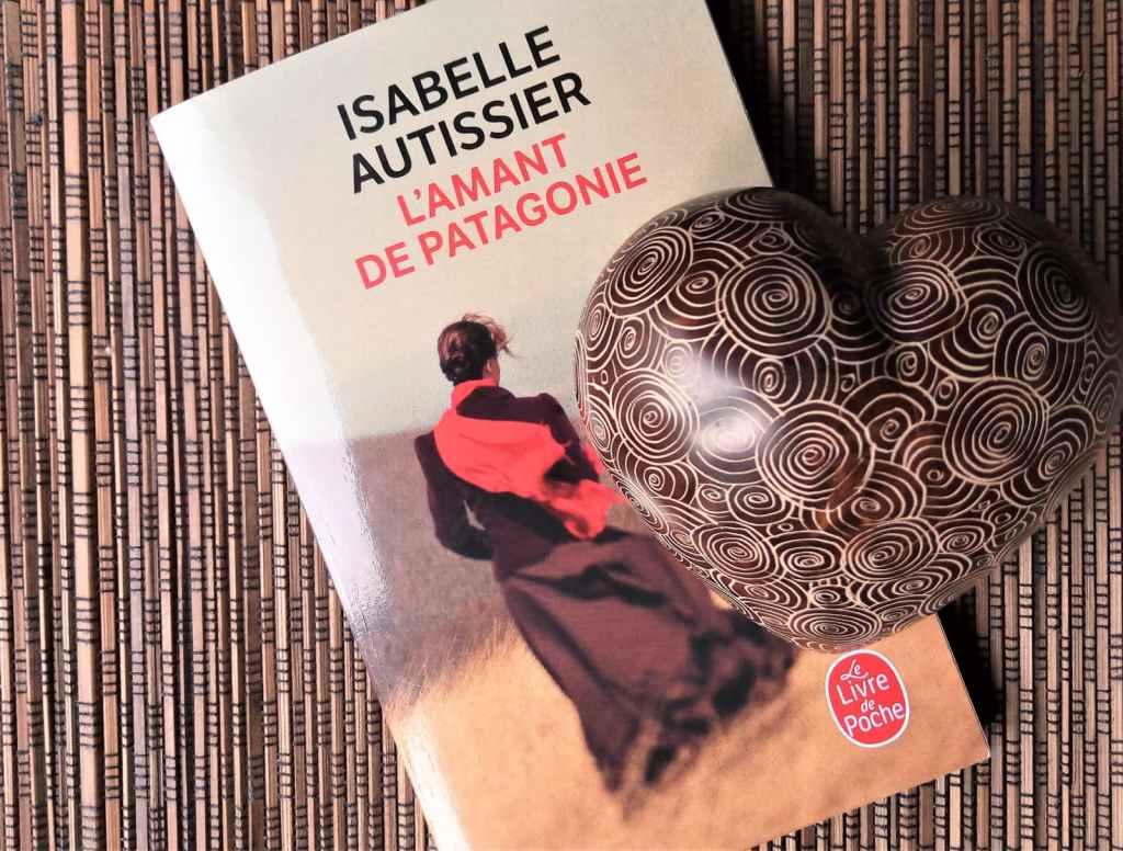 livre 'l'amant de Patagonie' d'Isabelle Autissier, éditions Le Livre de Poche