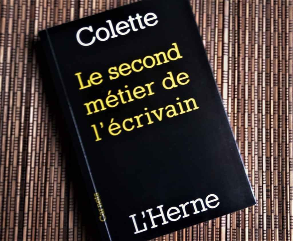 """Livre """"Le second métier de l'écrivain"""" de Colette éditions de L'herne"""
