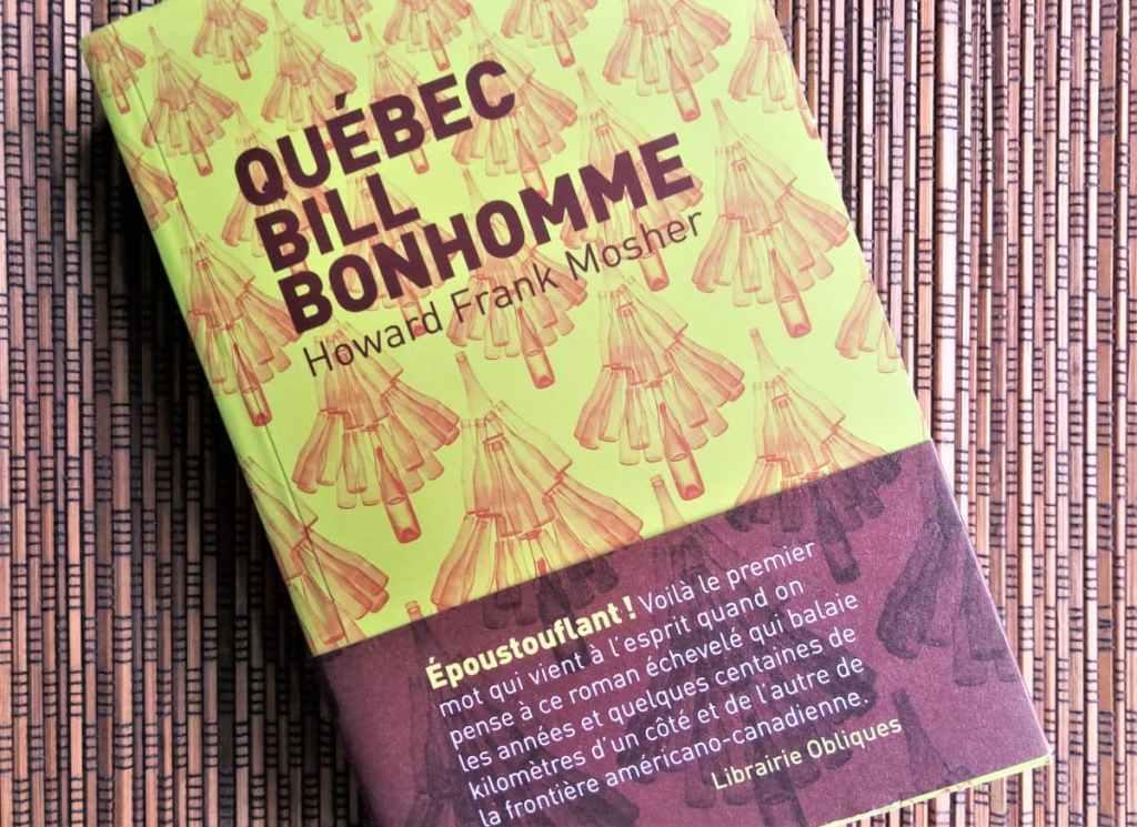 livre Québec bill bonhomme de Howard Frank Mosher