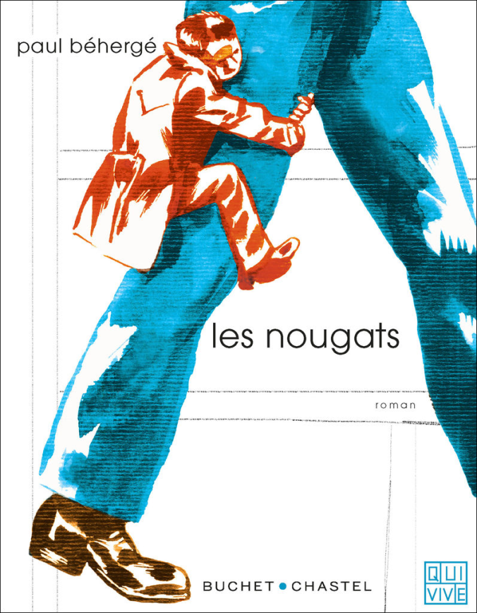 Les nougats de Paul Béhergé éditions buchet chastel