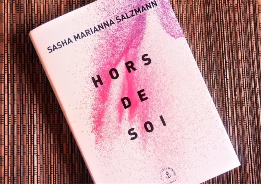 Hors de soi de Sasha Marianna Salzmann chez Grasset