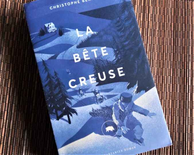 La bête creuse de Christophe Bernard éditions le quartanier