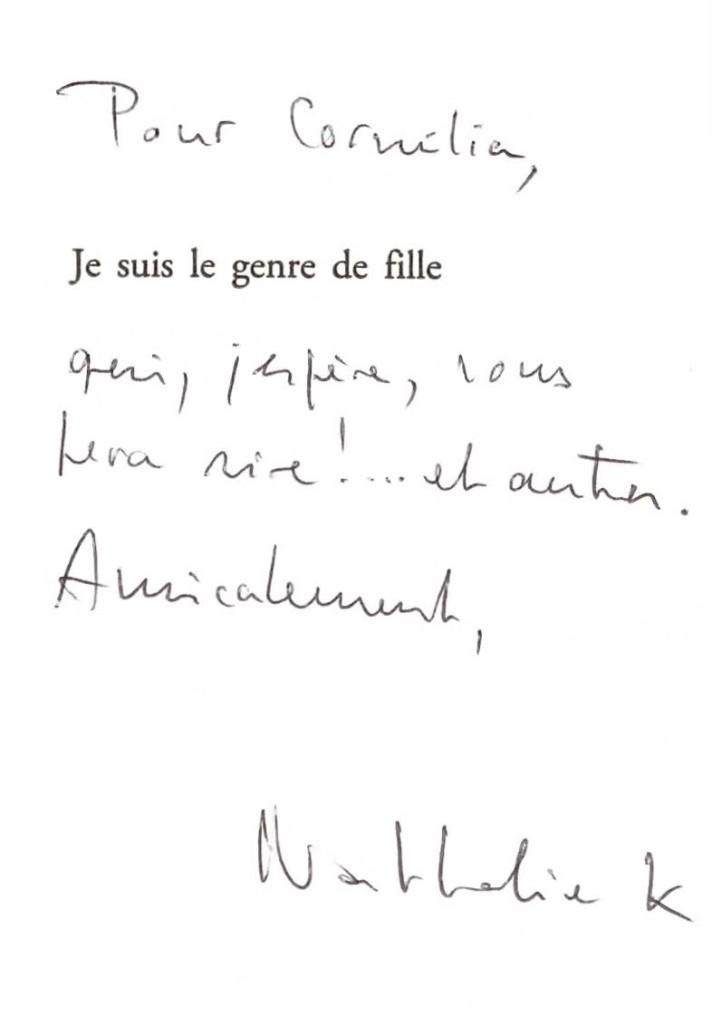 dédicace de Nathalie kuperman pour son livre 'je suis le genre de fille', à l'attention de cornelia