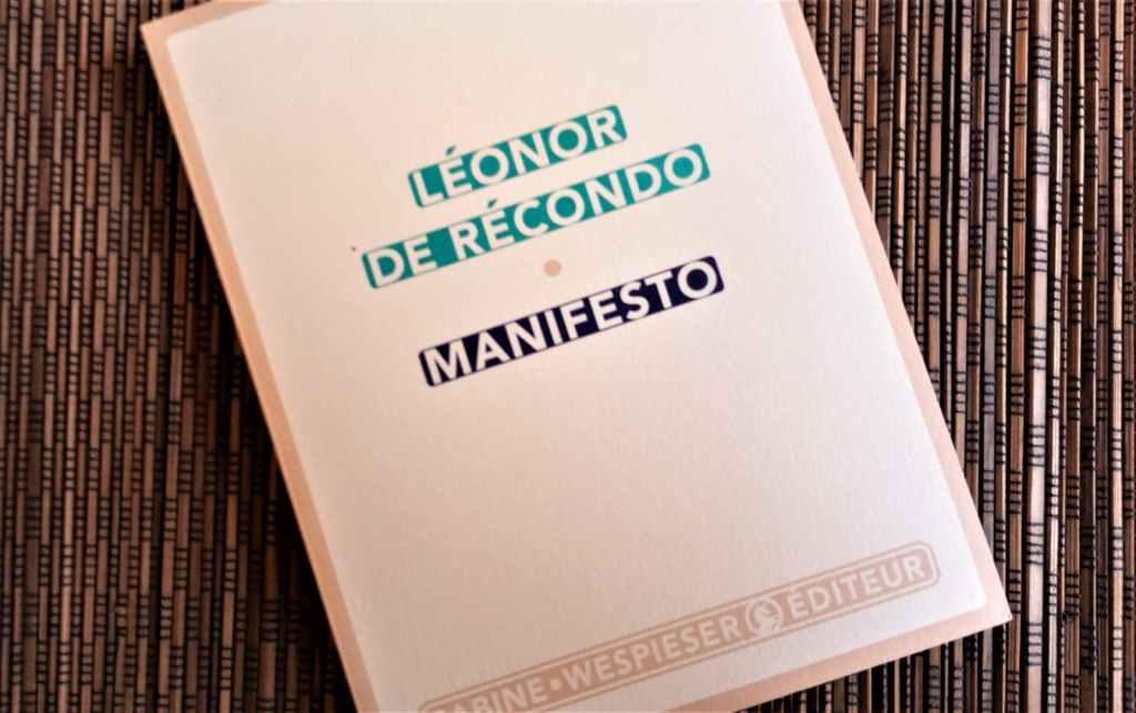 manifesto de leonor de recondo aux editions sabine wiespieser