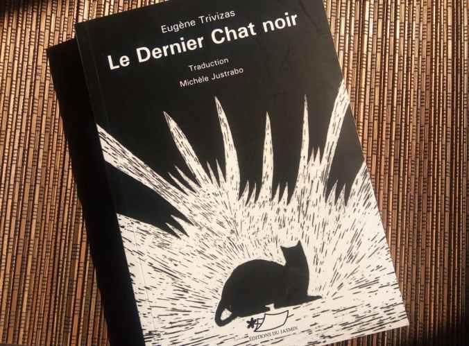 le dernier chat noir d'eugène trivizas traduit par michèle justrabo editions du jasmin