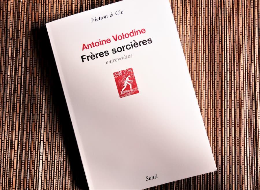 frères sorcières d'Antoine Volodine