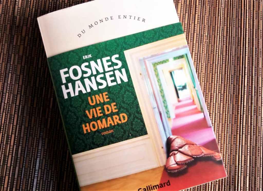 une vie de homard de Erik Fosnes Hansen chez Gallimard