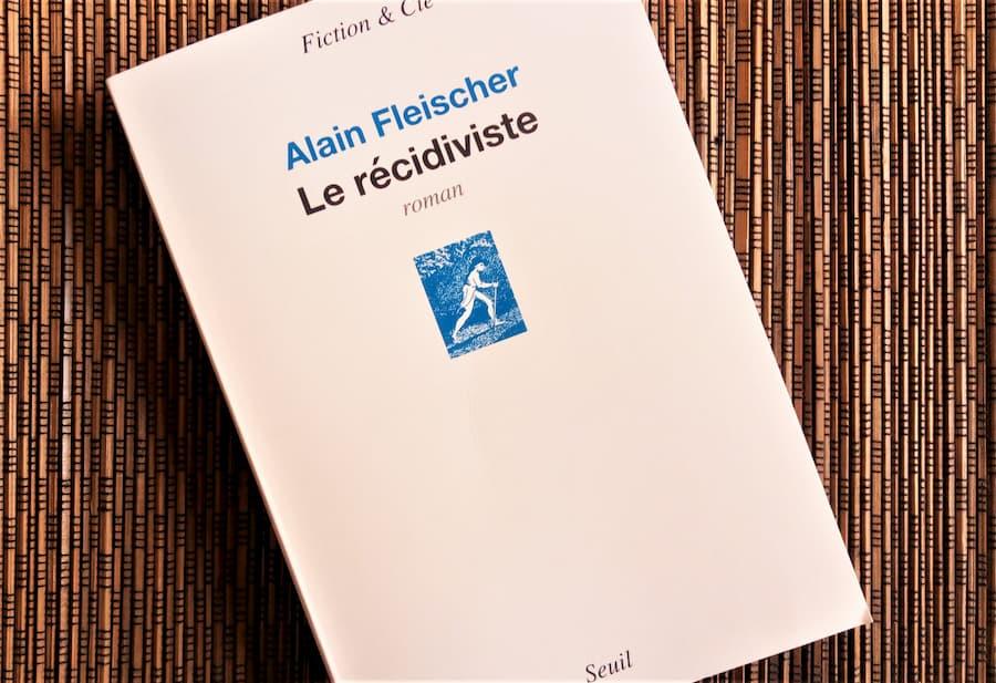 Livre le récidiviste d'Alain Fleischer