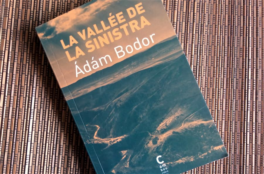 la vallée de la Sinistra d'Adam Bodor aux editions Cambourakis