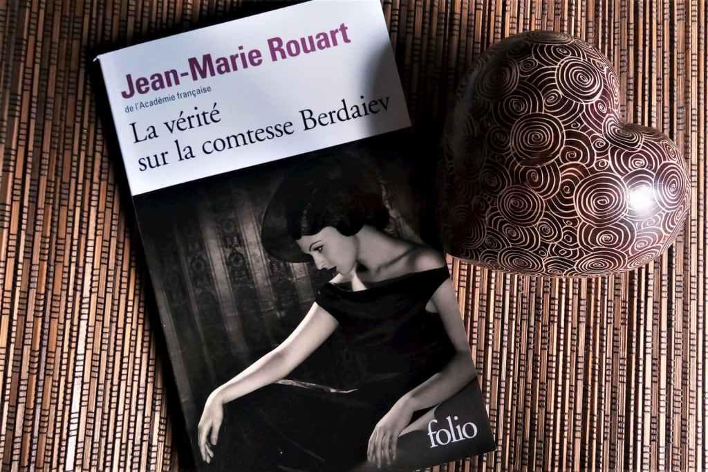la vérite sur la comtesse Berdaiev de Jean-Marie Rouart aux éditions folio